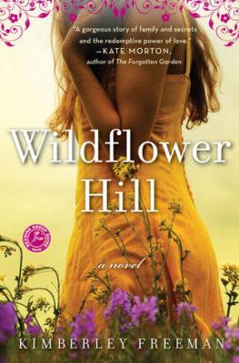Wildflower Hill by Kimberley Freeman