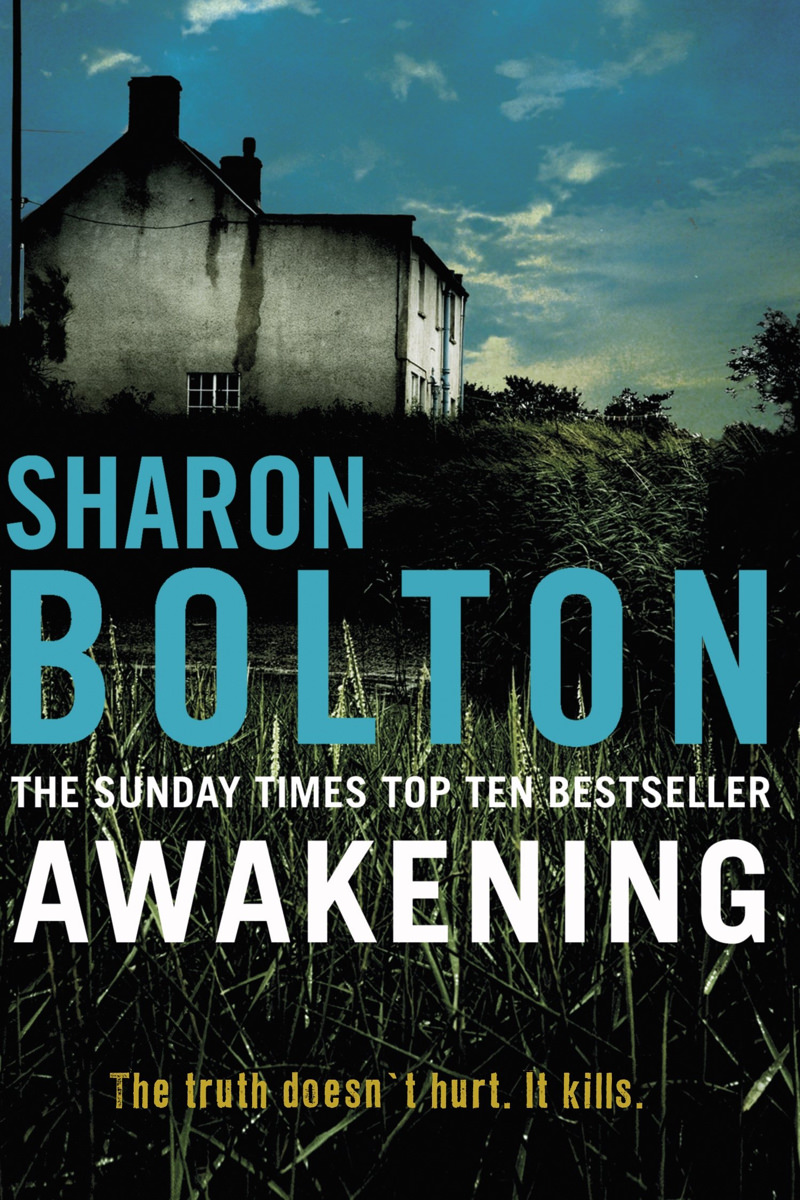 Awakening by Sharon Bolton