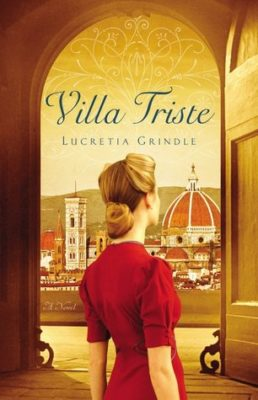 The Villa Triste by Lucretia Grindle