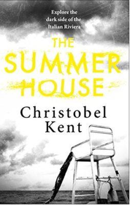 The Summer House by Christobel Kent
