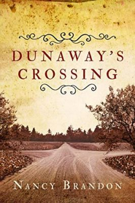 Dunaway's Crossing by Nancy Brandon