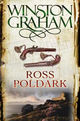 Ross Poldark by Winston Graham