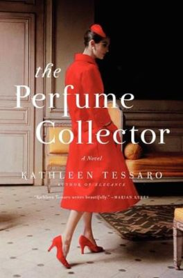 The Perfume Collector by Kathleen Tessaro