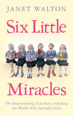 Six Little Miracles by Janet Walton