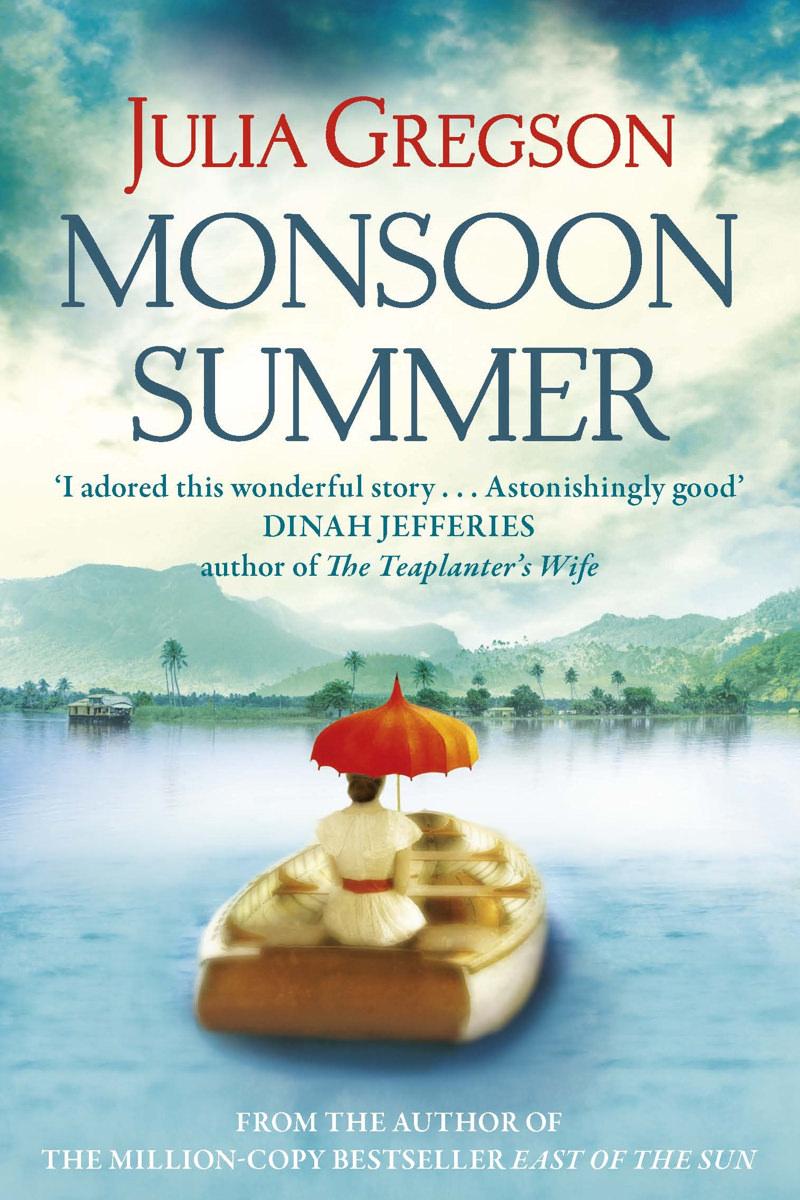 Monsoon Summer by Julia Gregson