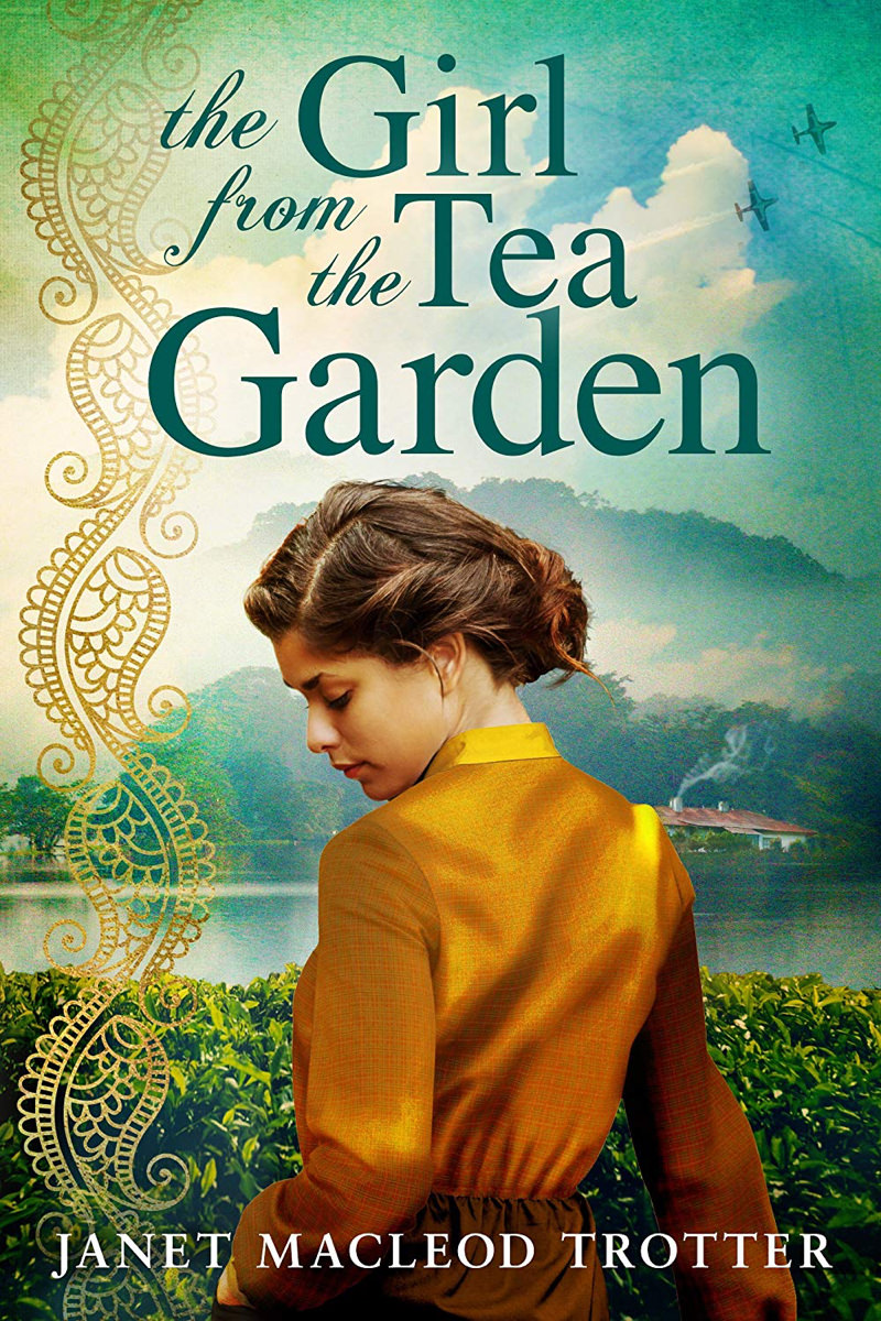 The Girl from the Tea Garden by Janet Macleod Trotter