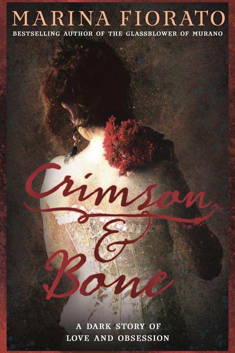 Crimson & Bone by Marina Fiorato