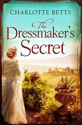 The Dressmaker's Secret by Charlotte Betts