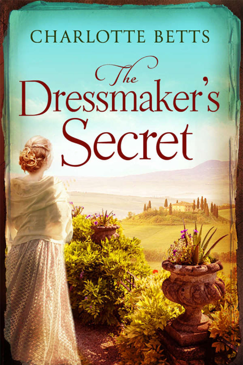 The Dressmaker's Secret by Charlotte Betts