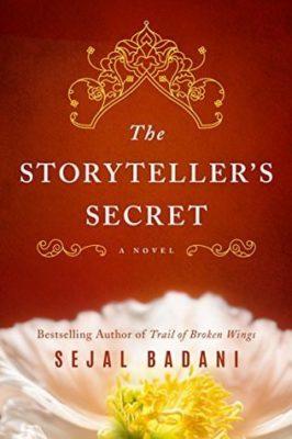 The Storyteller's Secret by Sejal Badani