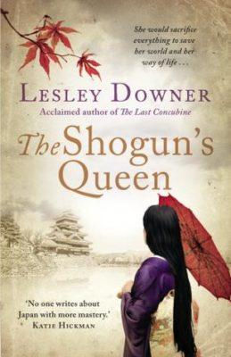 The Shogun's Queen by Lesley Downer